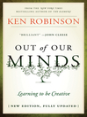 Out of Our Minds (eBook): Learning to be Creative